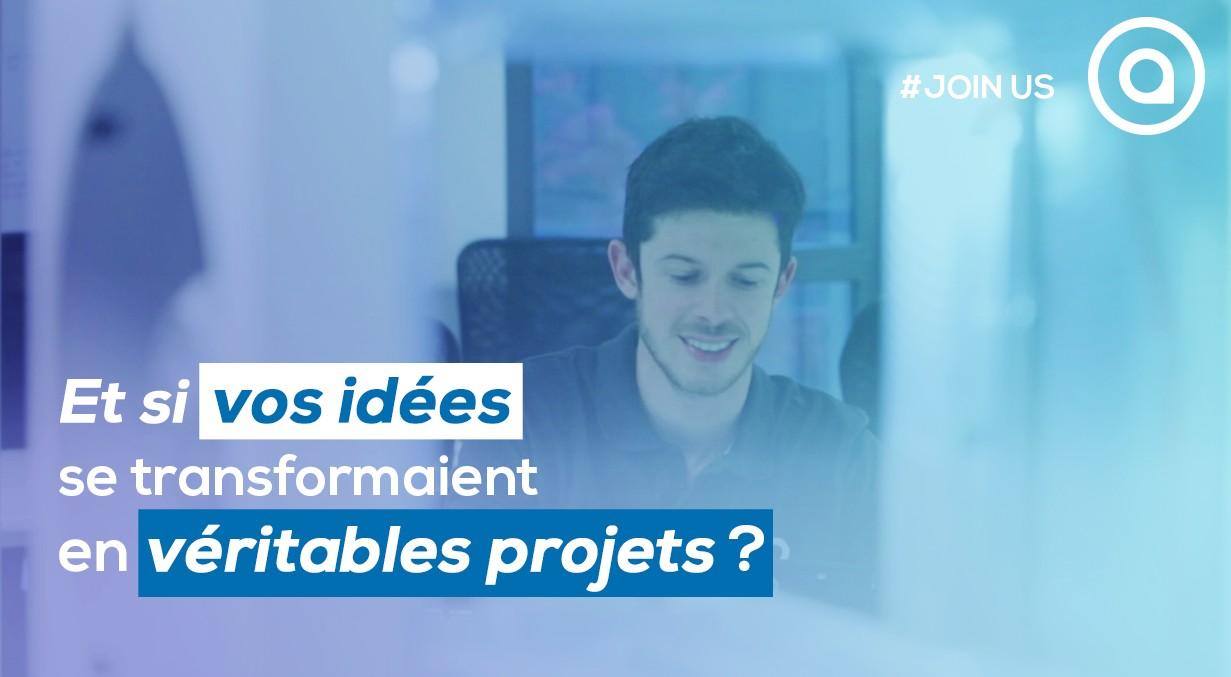 Et si vos idées se transformaient en véritables projets ?