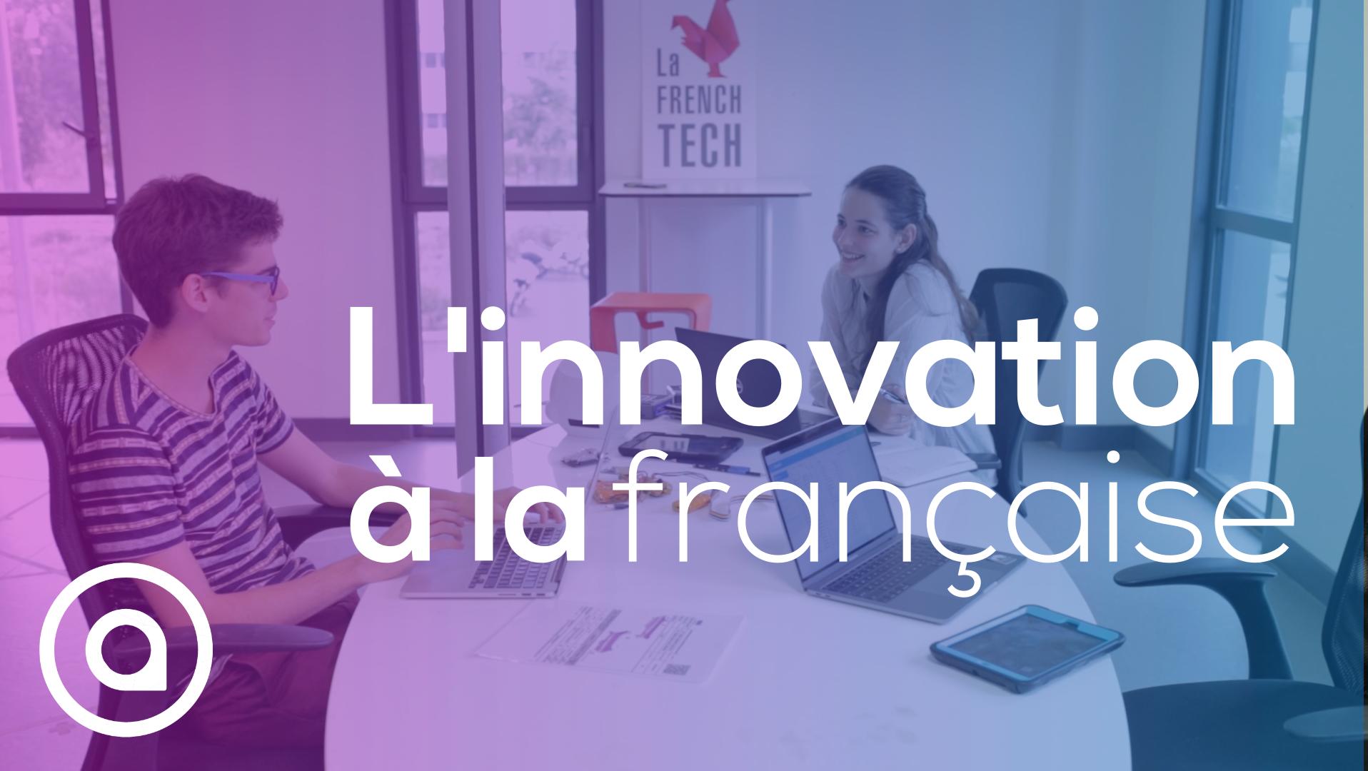 innovation à la francaise startup bordeaux nouvelle-aquitaine AI VR